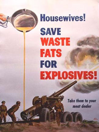 Save Waste Fats for Explosives!, Walter Richards