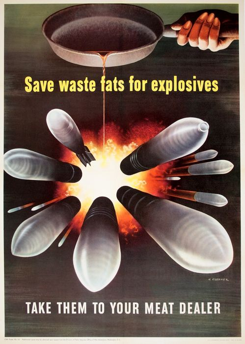 Save Waste Fats for Explosives, Henry Koerner