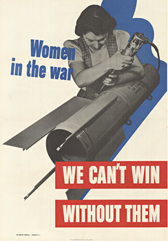 Title: We Can't Win Without Them , Date: WWII , Size: 28 x 40 , Medium: Offset-Lithograph , Price: $625