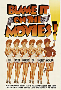 Title: Blame it on the Movies , Date: 1989 , Size: 33 X 44 , Medium: Offset-Lithograph , Price: $450