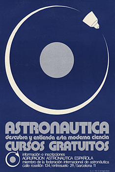 Title: Astronautica Cursos Gratuitos , Date: 1972 , Size: 13.5 x 20 , Medium: Offset-Lithograph , Price: $275