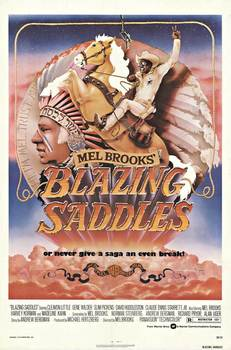 Title: Blazing Saddles , Date: 1974 , Size: 27 x 41 inches , Medium: Offset-Lithograph , Price: $650