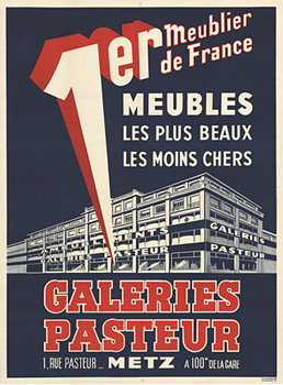 Title: Galeries Pasteur (Metz, France) , Date: 47 x 63 , Size: 1930's , Medium: Stone-Lithograph , Price: $850