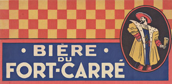 Title: Biere du Fort  Carre ® (Right) , Date: c. 1910 , Size: 12 x 6
