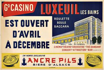 Title: CASINO LUXEUIL Les Baines , Date: c. 1930 , Size: 47 x 32 , Medium: Stone-Lithograph , Price: $675