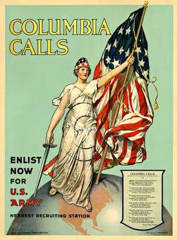 Title: Columbia Calls - Enlist Now for U.S. Army , Date: 1916 , Size: 30 x 40 , Medium: Lithograph , Price: $1,695