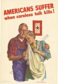 Title: AMERICANS SUFFER WHEN CARLESS TALK KILLS! , Date: 1943 , Size: 14