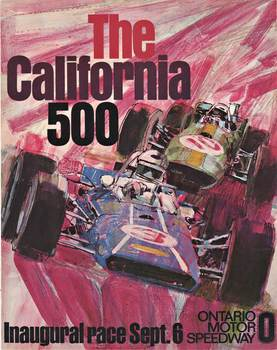 Title: CALIFORNIA 500 ONTARIO MOTOR SPEEDWAY , Date: 1970 , Size: 22 x 28 inches (half sheet) , Medium: Lithograph , Price: $498