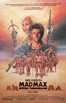 Title: Mad Max Beyond Thunderdome , Date: 1985 , Size: 27 x 41 inches , Medium: Offset-Lithograph , Price: $375
