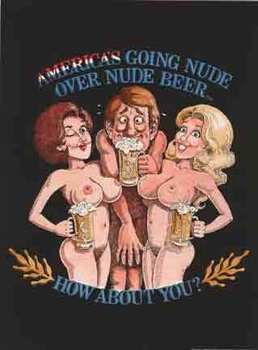 Title: America's Going Nude over Nude Beer , Date: 1981 , Size: 24 x 18 , Medium: Offset-Lithograph , Price: $129
