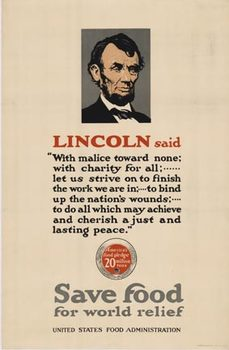 Title: Lincoln Said Save Food , Date: c.1917 , Size: 29.5