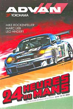 Title: Advan Yokohama 24 Heures du Mans , Date: 2005 , Size: 26 x 38 , Medium: Offset-Lithograph , Price: $275