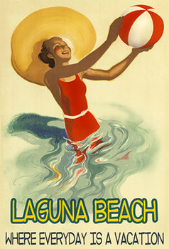 Title: LAGUNA BEACH WHERE EVERY DAY IS VACATION , Date: r1930 , Size: 17 X 22 , Medium: Giclee , Price: $89