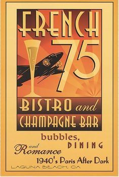Title: FRENCH 75 Bistro , Date: c. 1998 , Size: 18 X 27.5 , Medium: Offset-Lithograph , Price: $99