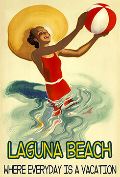 Laguna Beach travel poster Everyday is a Vacation travel poster.